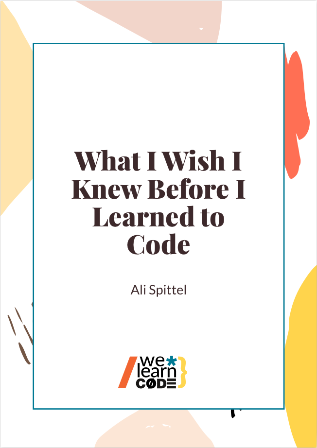 What I Wish I Knew Before Learning to Code Ebook Cover
